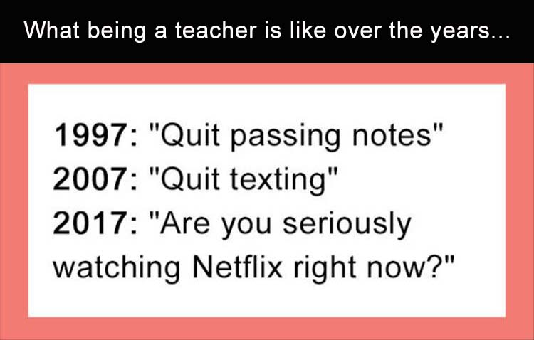 what-being-a-teacher-over-the-years-is-l
