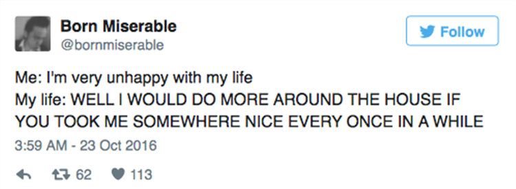 16 Funny Twitter Quotes From People Who Hate Life