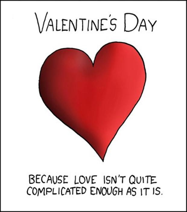 Funny Valentines Day Quotes Complicated