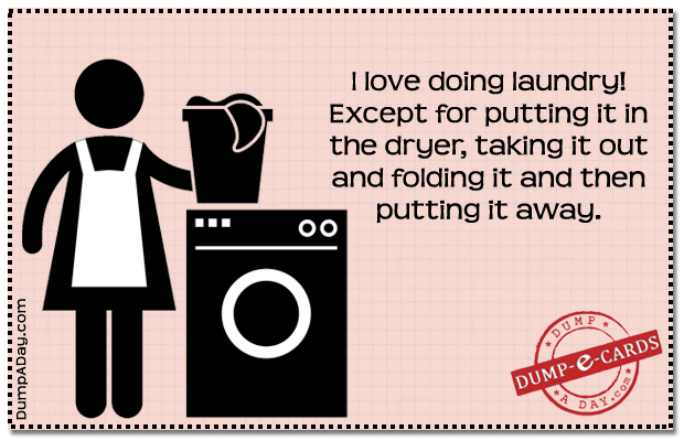 19 Laundry Quotes That Are Hilariously Real Dropps