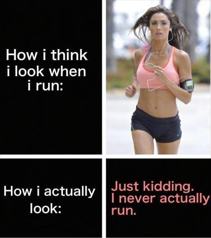 how I look when I'm running